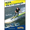 Film DVD Rufa dla odpornych 2013 marki SURFMIX Sklep Online